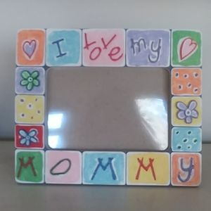 """I Love My Mommy"" Picture Frame."
